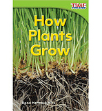 TIME For Kids Nonfiction Readers: Emergent: How Plants Grow (Enhanced eBook)