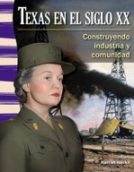 Texas en el siglo XX (Texas in the 20th Century) (Spanish Version)