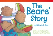 The Bears' Story by Baldwin B. Bear