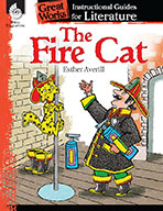 The Fire Cat: An Instructional Guide for Literature