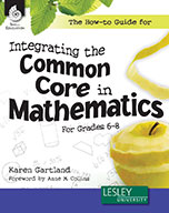 The How-to Guide for Integrating the Common Core in Mathematics Grades 6-8
