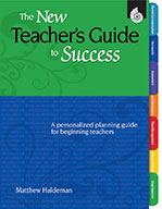 The New Teacher's Guide to Success