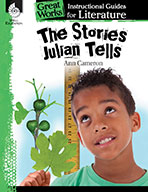 The Stories Julian Tells: An Instructional Guide for Literature
