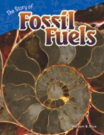 The Story of Fossil Fuels