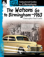 The Watsons Go to Birmingham—1963: An Instructional Guide