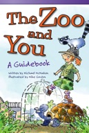 The Zoo and You: A Guidebook