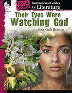 Their Eyes Were Watching God: An Instructional Guide for L