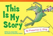 This Is My Story by Frederick G. Frog