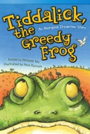 Tiddalick, the Greedy Frog: An Aboriginal Dreamtime Story