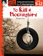 To Kill a Mockingbird: An Instructional Guide for Literature