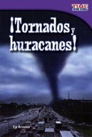 ��Tornados y huracanes! (Tornadoes and Hurricanes!) (Spanish Version)