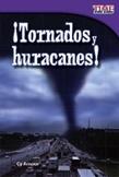 ��Tornados y huracanes! (Tornadoes and Hurricanes!) (Spanish Version)