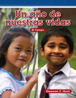 Un a̱o de nuestras vidas (A Year in Our Lives) (Spanish Version)
