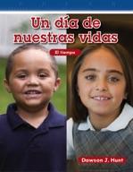 Un día de nuestras vidas (A Day in Our Lives) (Spanish Version)