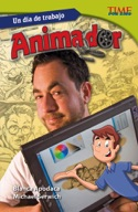 Un d�_a de trabajo: Animador (All in a Day's Work: Animator) (Spanish Version)