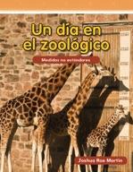 Un día en el zoológico (Day at the Zoo) (Spanish Version)