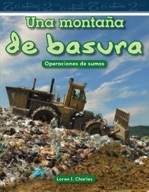 Una monta̱a de basura (A Mountain of Trash) (Spanish Version)