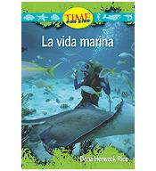 Upper Emergent: La vida marina (Sea Life)
