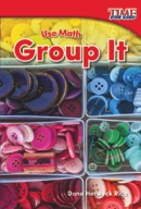 Use Math: Group It