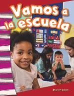 Vamos a la escuela (We Go to School!) (Spanish Version)