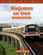 Viajemos en tren (Traveling on a Train) (Spanish Version)