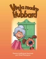 Vieja madre Hubbard (Old Mother Hubbard) (Spanish Version)