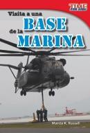 Visita a una base de la Marina (A Visit to a Marine Base) (Spanish Version)