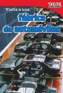Visita a una f��brica de autom�_viles (A Visit to a Car Factory) (Spanish Version)