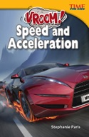 Vroom! Speed and Acceleration