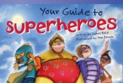 Your Guide to Superheroes