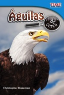 Águilas de cerca (Eagles Up Close) (Spanish Version)