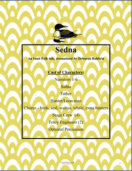 15 MINUTE DRAMA PLAY WITH MUSIC AND UNIT: SEDNA, AN INUIT TALE