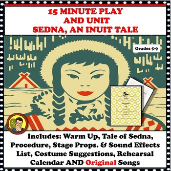 15 MINUTE DRAMATIC PLAY WITH MUSIC AND UNIT: SEDNA, AN INUIT TALE