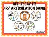 SPEECH THERAPY SEE IT! SAY IT! /R/ Articulation Game