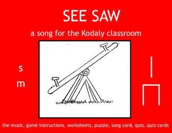SEE SAW - a song for the Kodaly classroom