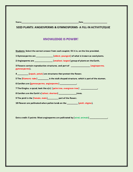 SEED PLANTS: ANGIOSPERMS & GYMNOSPERMS: FILL-IN/ QUIZ