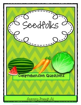 SEEDFOLKS by Paul Fleischman - Comprehension & Text Evidence