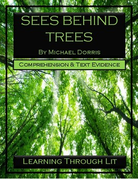 SEES BEHIND TREES by Michael Dorris - Novel Study