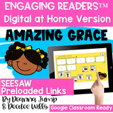SEESAW Engaging Readers  Amazing Grace