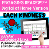 SEESAW Engaging Readers  EACH KINDNESS