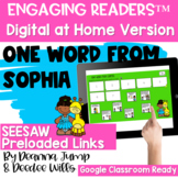 SEESAW Engaging Readers  ONE WORD FROM SOPHIA