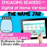 SEESAW Engaging Readers  THE NAME JAR