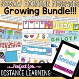 SEESAW Morning Messages Kindergarten Growing Bundle Distan