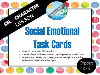 SEL CHARACTER Lesson (classroom management) Task Cards