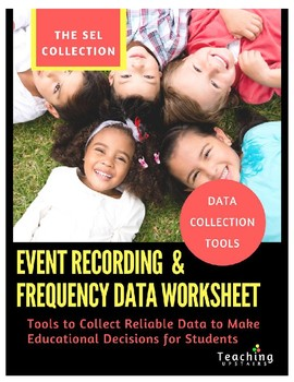 SEL Collection: Event Recording and Frequency Data Collection Worksheet