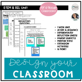 SEL Focused STEM for Back To School: Design Your Classroom