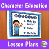 Character Education Respect Unit Plan