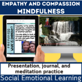 Social and Emotional | SEL | Mindfulness Empathy Compassio