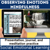 Social and Emotional | SEL | Mindful Observing Emotions |