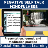 Social and Emotional | SEL | Mindful Negative Self Talk |